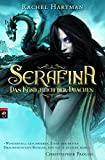 Rachel Hartmann: Serafina - Das Königreich der Drachen