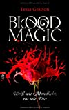 Tessa Gratton: Blood Magic