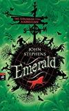 John Stephens: Emerald: Die Chroniken vom Anbeginn