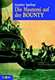 Günter Sachse: Die Meuterei auf der Bounty