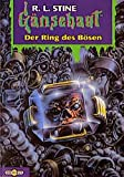 R. L. Stine: Der Ring des Bösen
