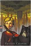 Patrick Carman: Der Turm von Castalia
