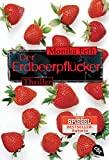 Monika Feth: Der Erdbeerpflücker
