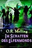 O. R. Melling: Im Schatten des Elfenmonds