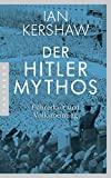 Ian Kershaw: Der Hitler-Mythos