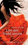 Teresa De Sio: Lass den Teufel tanzen