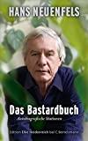 Hans Neuenfels: Das Bastardbuch