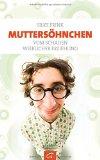 Silke Frink: Mutters�hnchen