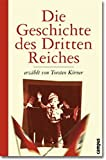 Torsten Körner: Die Geschichte des Dritten Reichs