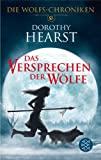 Dorothy Hearst: Das Versprechen der Wölfe
