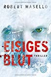 Robert Masello: Eisiges Blut