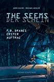 John Hulme, Michael Wexler: The Seems. Der Schein. F. B. Dranes erster Auftrag