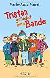 Tobias Scheffel (�bersetzer), Marie-Aude Murail: Tristan gr�ndet eine Bande