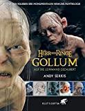 Andy Serkis: Gollum - auf die Leinwand gezaubert