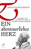 Heinz Ludwig Arnold (Hrsg.): Ein abenteuerliches Herz