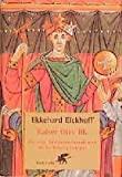 Ekkehard Eickhoff: Kaiser Otto III. Die erste Jahrtausendwende und die Entfaltung Europas