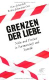 Hans Jellouschek: Grenzen der Liebe. N�he und Freiheit in Partnerschaft und Familie