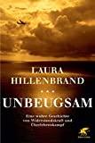 Laura Hillenbrand: Unbeugsam
