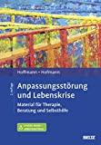 Nicolas Hoffmann, Birgit Hofmann: Anpassungsstörung und Lebenskrise