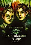 Britta Hellmann: Torrabaans Auge