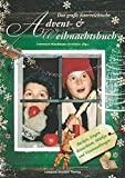Irmtraud Weishaupt-Orthofer: Das gro�e �sterreichische Advent- & Weihnachtsbuch