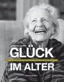 Andreas Kumpf: Gl�ck im Alter