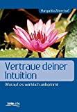 Margarita Zinterhof: Vertraue deiner Intuition