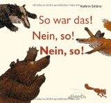 Kathrin Sch�rer: So war das! Nein, so!