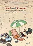 Patrick Lenz, Thomas Lindemuth: Karl und Kumpel