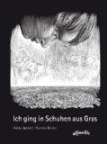 Heinz Janisch: Ich ging in Schuhen aus Gras