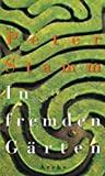 Peter Stamm: In fremden Gärten