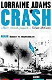 Loorain Adams: Crash
