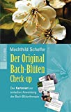Mechthild Scheffer: Der Original Bach-Blüten Check-up