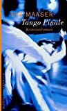 Eva Maaser: Tango Finale