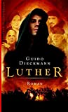 Guido Dieckmann: Luther