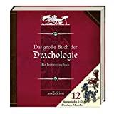 Dugald Steer: Das große Buch der Drachologie. Ein Bestimmungsbuch