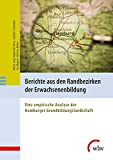 Maren Gag, Angela Grotheer, Joachim Schroeder, Uta Wagner, Martina Weber: Berichte aus den Randbezirken der Erwachsenenbildung