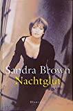Sandra Brown: Nachtglut