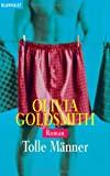 Olivia Goldsmith: Tolle Männer