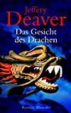Jeffery Deaver: Das Gesicht des Drachen