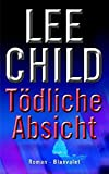 Lee Child: Tödliche Absicht