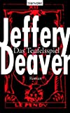 Jeffery Deaver: Das Teufelsspiel