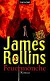 James Rollins: Feuermönche