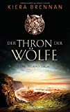 Keira Brennan: Der Thron der Wölfe