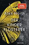 Alex North: Der Kinderflüsterer
