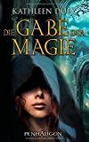 Kathleen Duey: Die Gabe der Magie