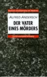 Alfred Andersch: Der Vater eines Mörders