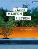 Martina Rahner: Z�une, Mauern, Hecken