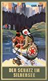 Karl May: Der Schatz am Silbersee