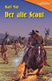 Karl May: Der alte Scout